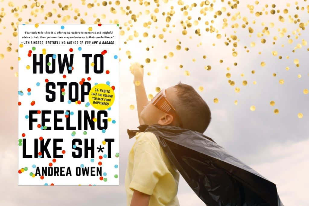 feeling like shit - How to stop Andrea Owen | Dylankyang Book Review
